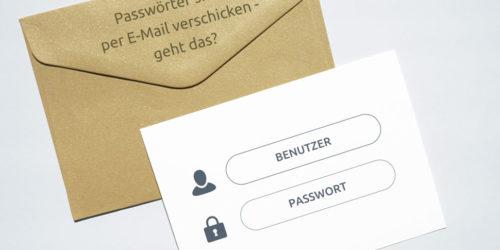 Passwörter verschicken – aber sicher!
